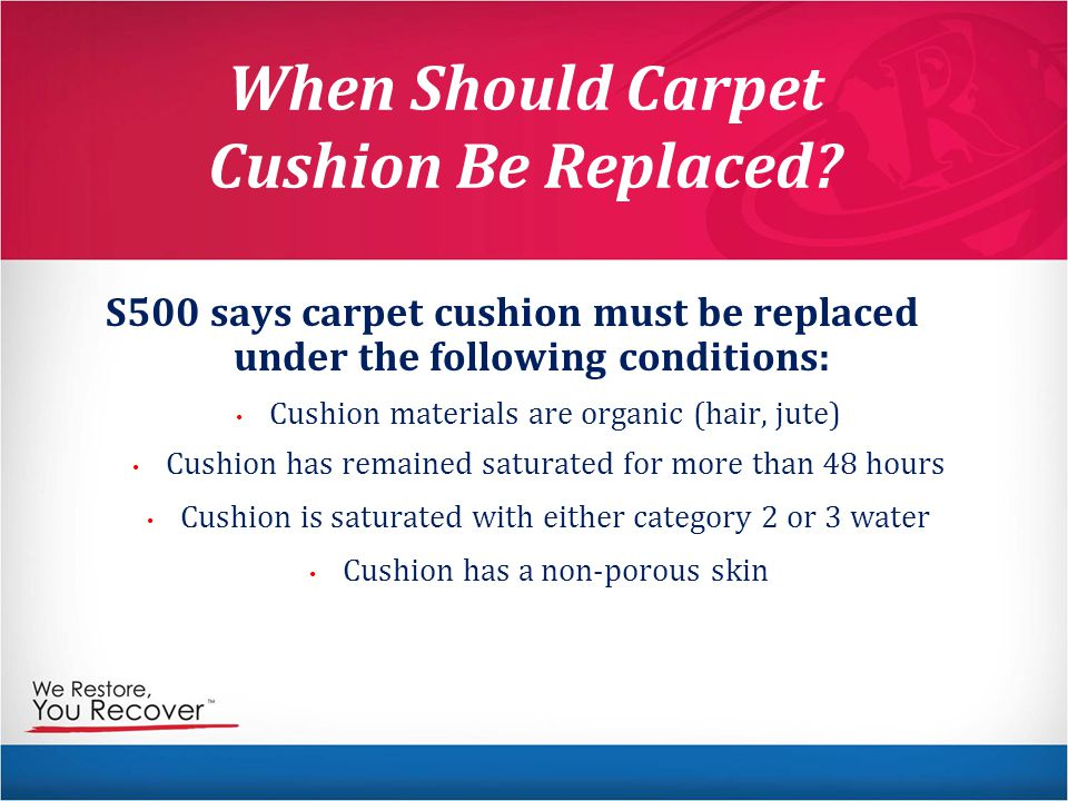 When Should Carpet Cushion Be Replaced