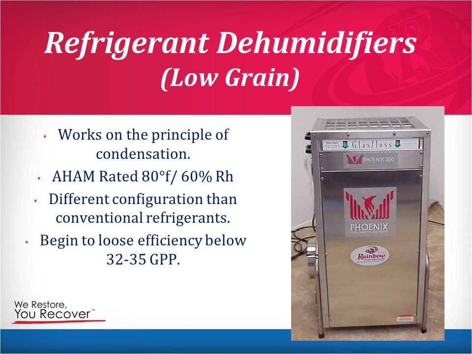 Refrigerant Dehumidifiers (Low Grain)