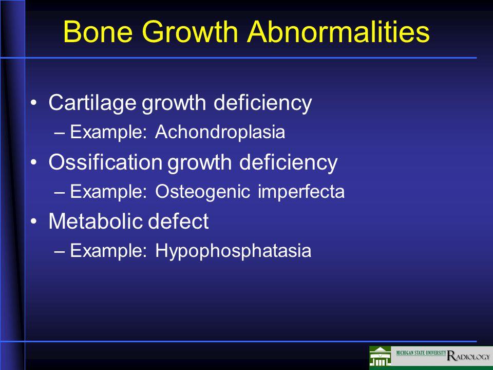 Bone Growth Abnormalities