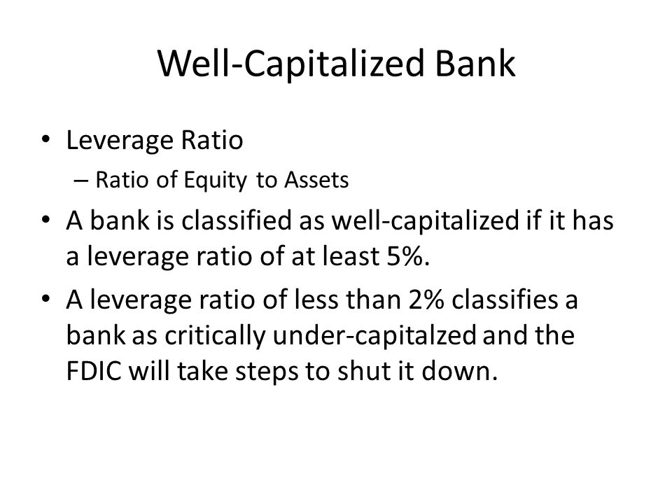 Well-Capitalized Bank