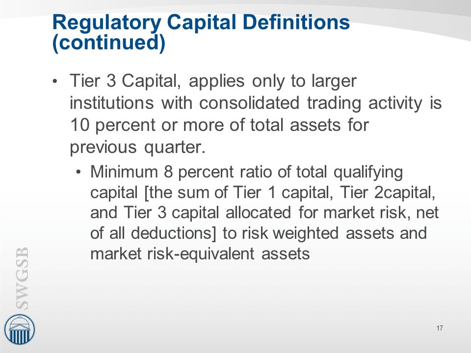 Regulatory Capital Definitions (continued)