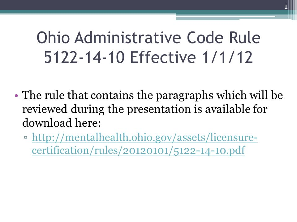 Ohio Administrative Code Rule 5122-14-10 Effective 1/1/12