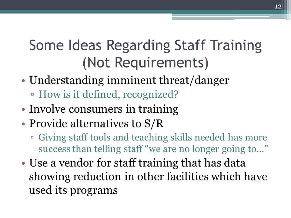 Some Ideas Regarding Staff Training (Not Requirements)