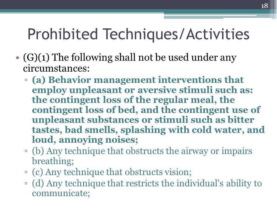 Prohibited Techniques/Activities