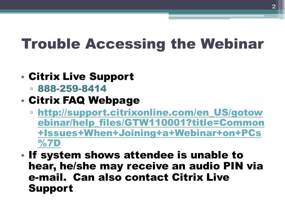 Trouble Accessing the Webinar