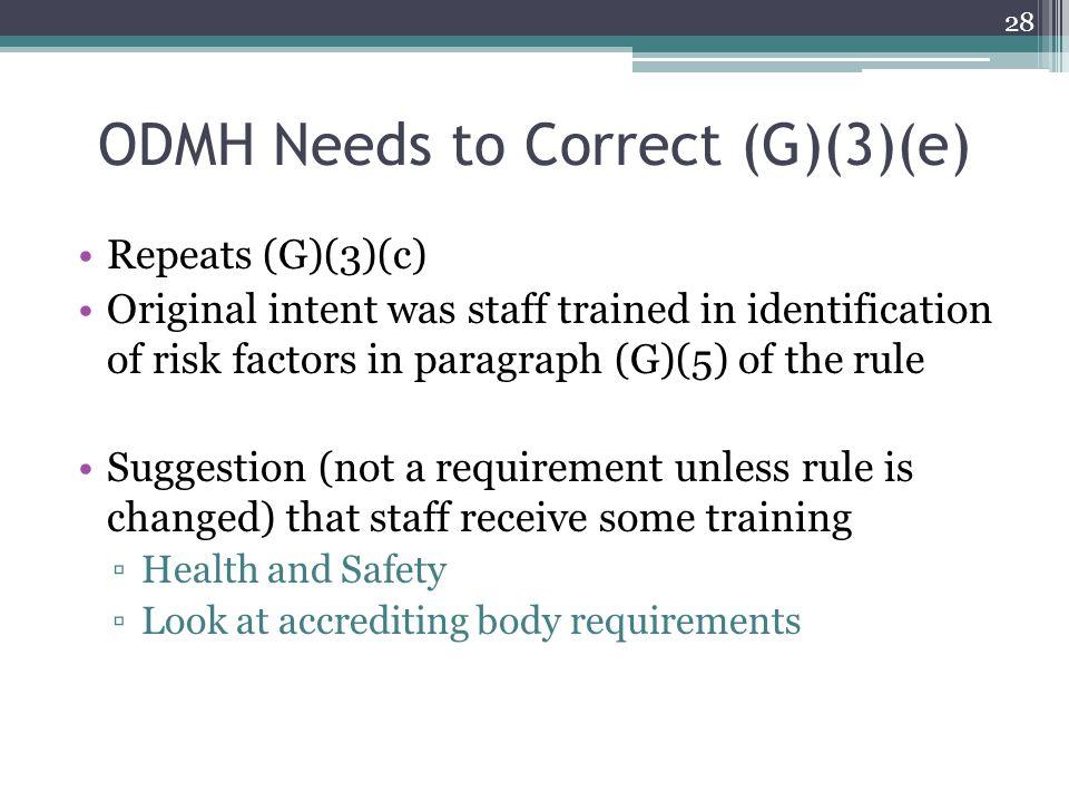 ODMH Needs to Correct (G)(3)(e)