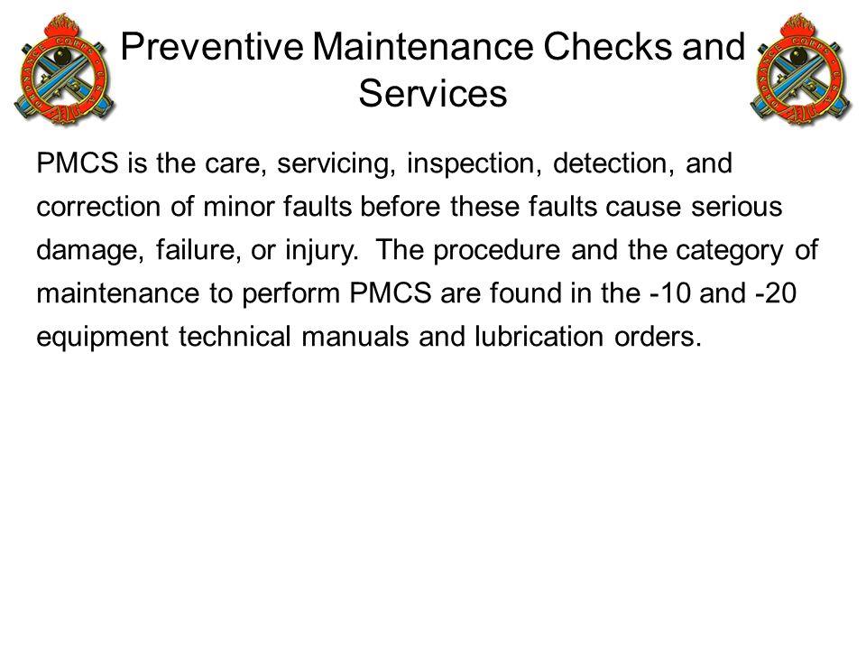 Preventive Maintenance Checks and Services