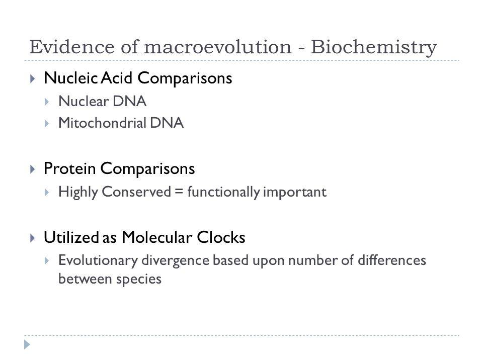 Evidence of macroevolution - Biochemistry