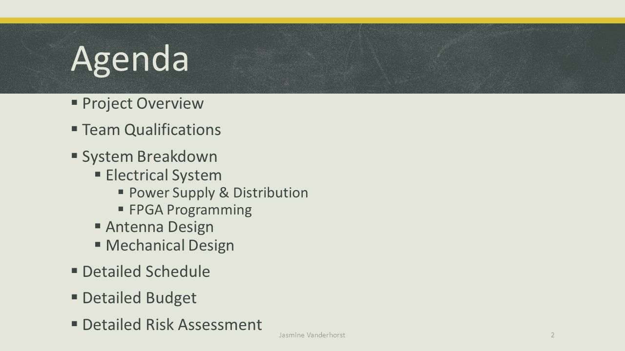 Agenda Project Overview Team Qualifications System Breakdown