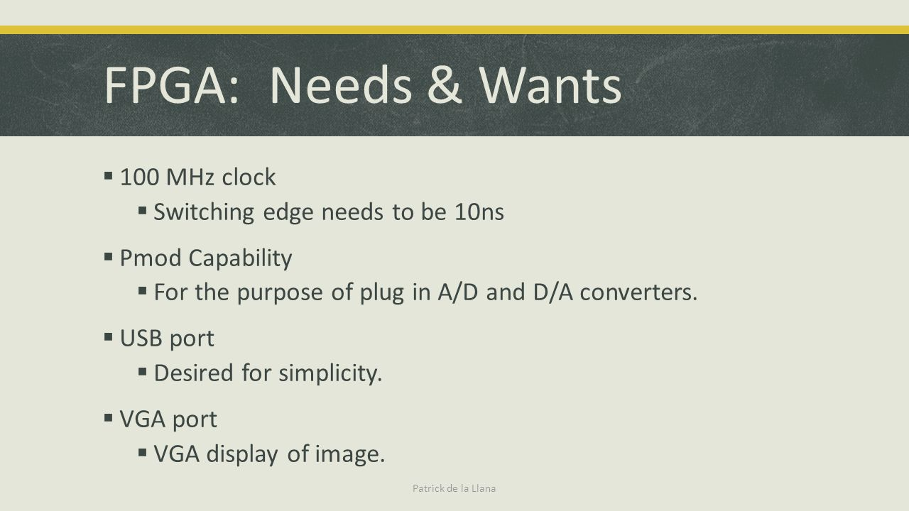 FPGA: Needs & Wants 100 MHz clock Switching edge needs to be 10ns