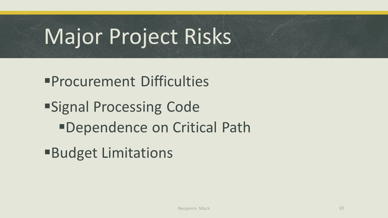 Major Project Risks Procurement Difficulties Signal Processing Code