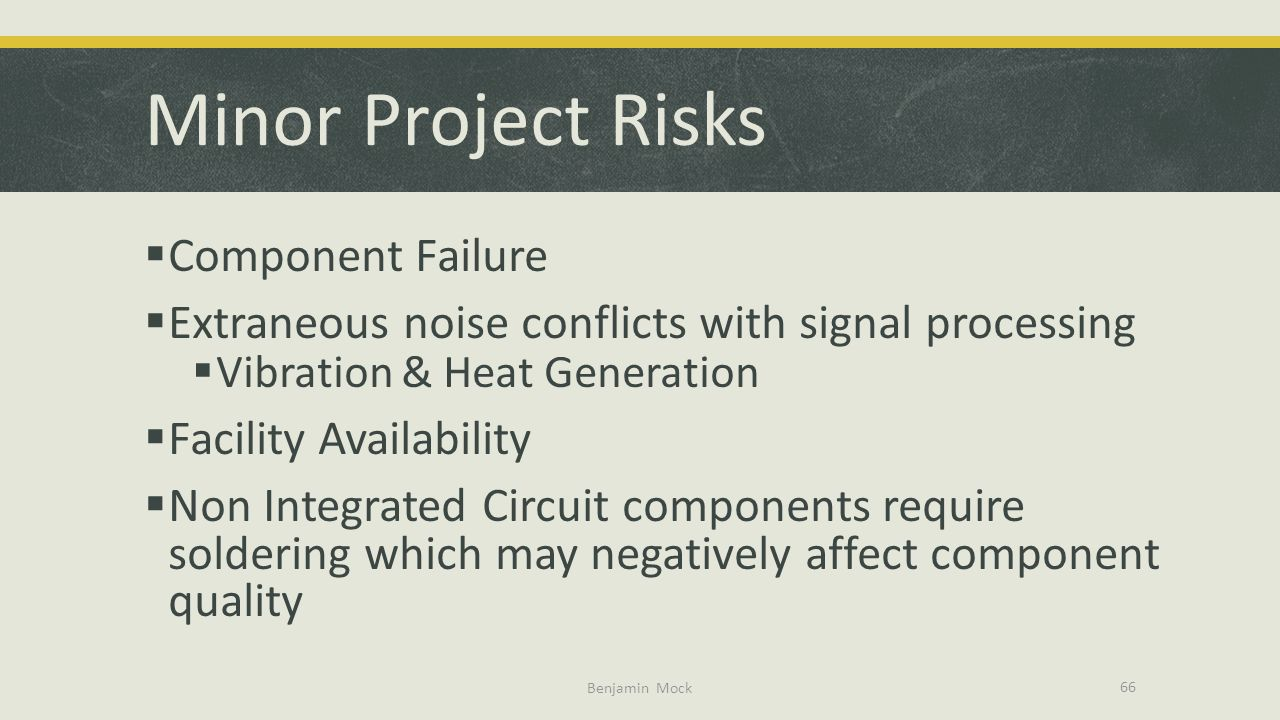 Minor Project Risks Component Failure