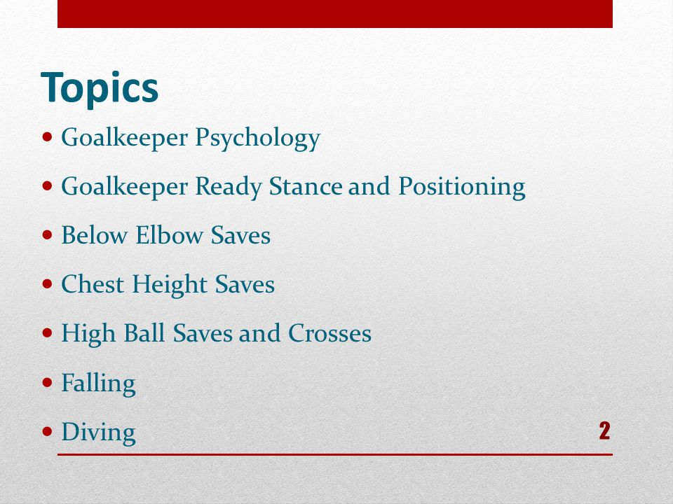 Topics Goalkeeper Psychology Goalkeeper Ready Stance and Positioning