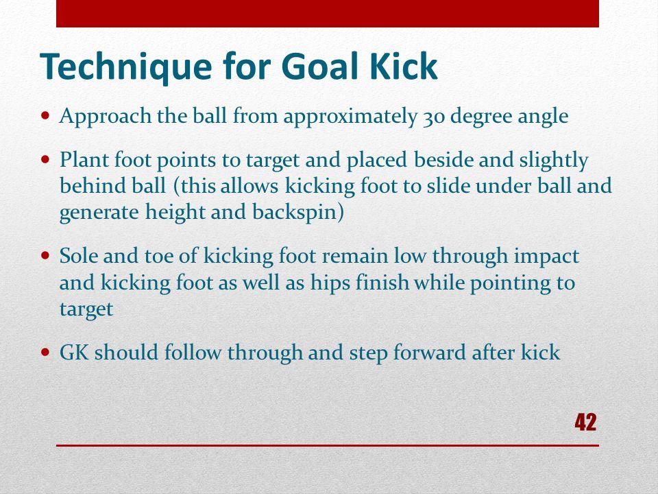 Technique for Goal Kick