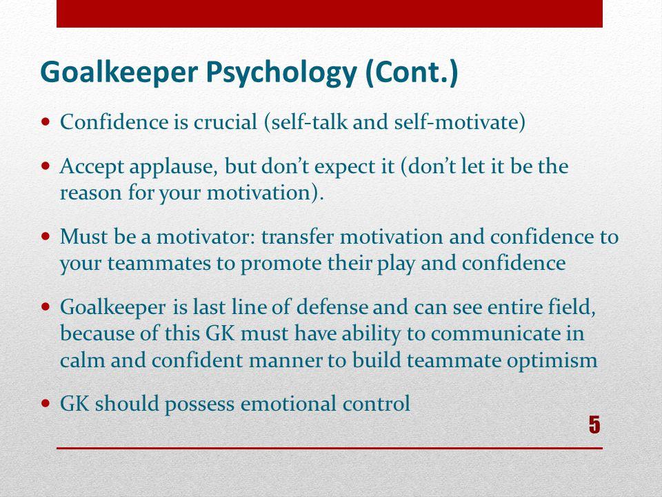 Goalkeeper Psychology (Cont.)