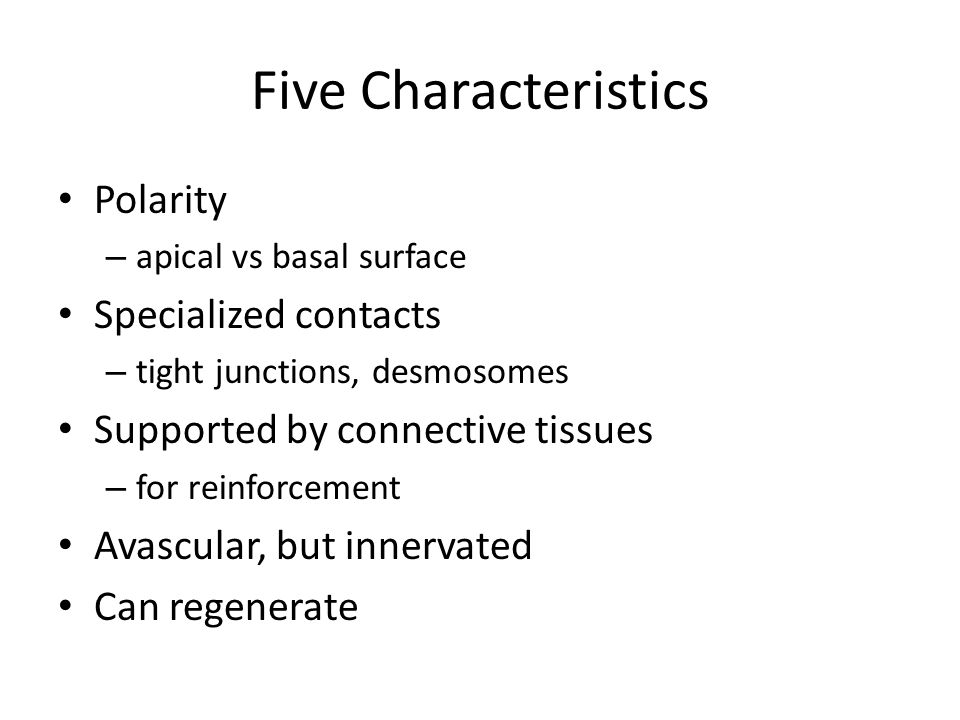 Five Characteristics Polarity Specialized contacts