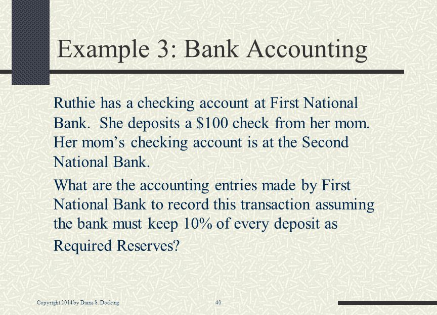Example 3: Bank Accounting