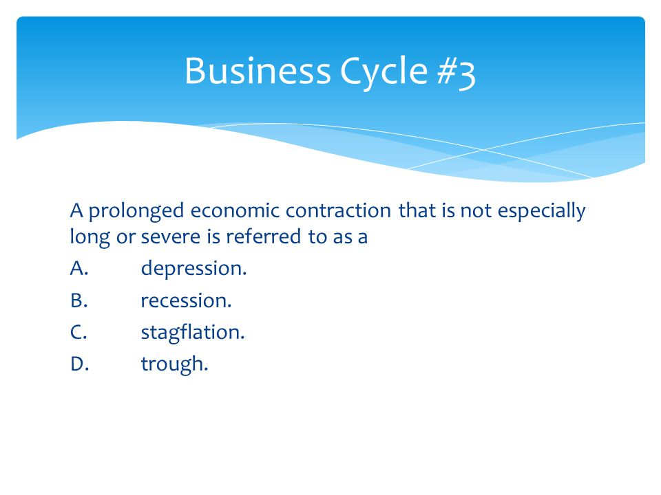 Business Cycle #3