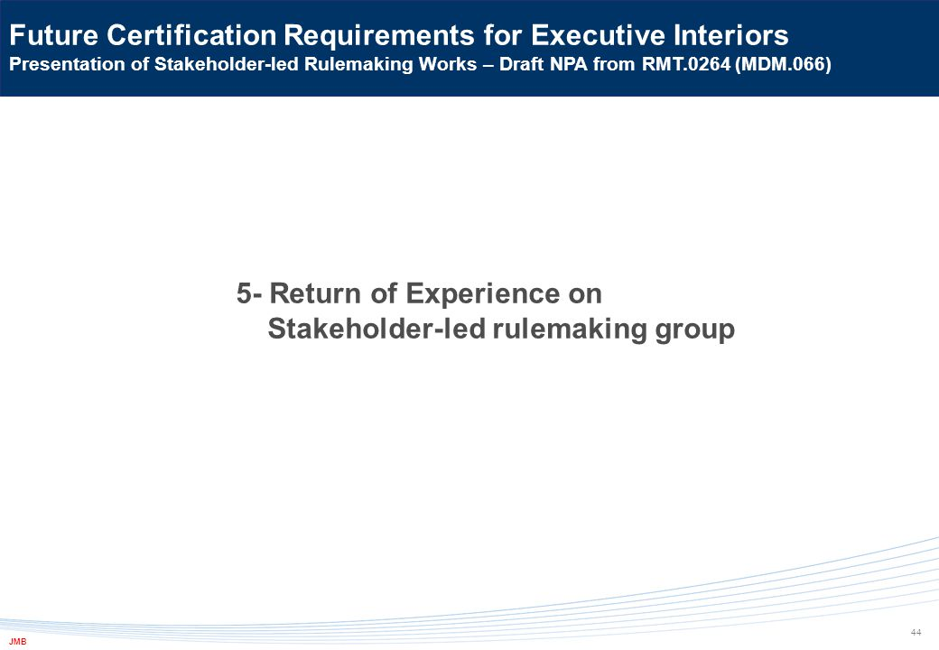 5- Return of Experience on Stakeholder-led rulemaking group