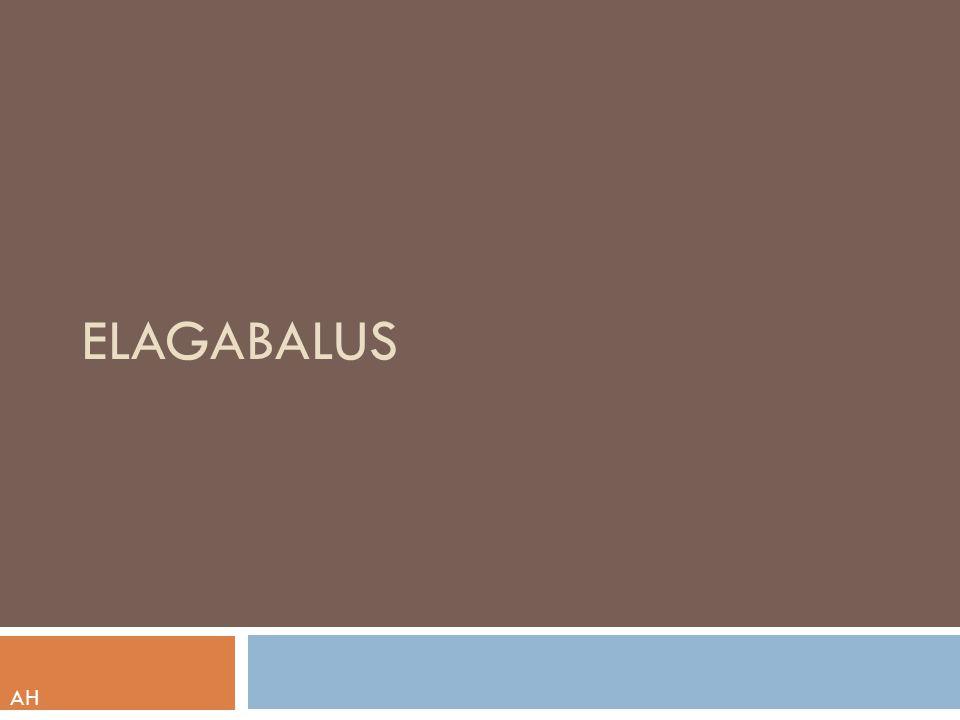 Elagabalus AH