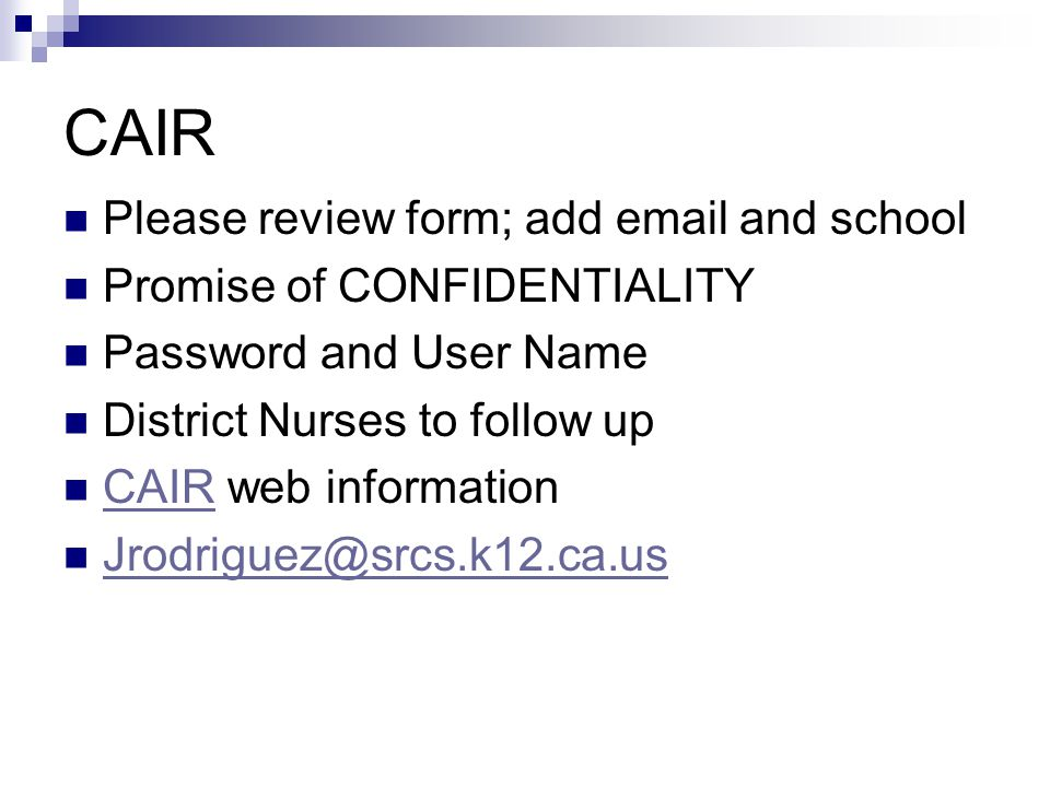 CAIR Please review form; add email and school
