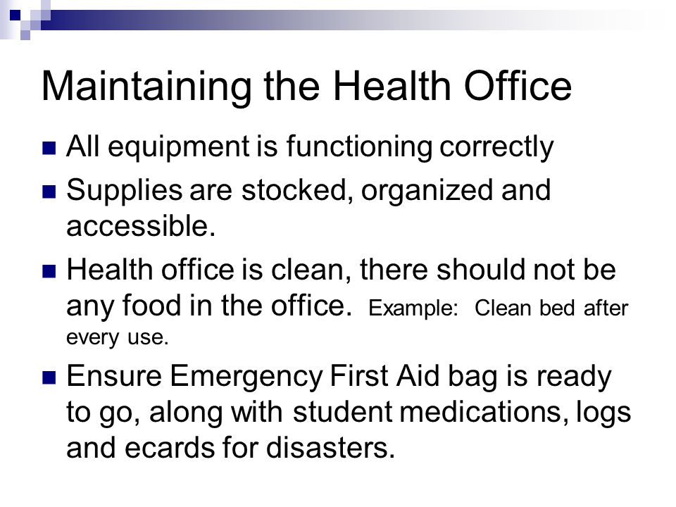 Maintaining the Health Office