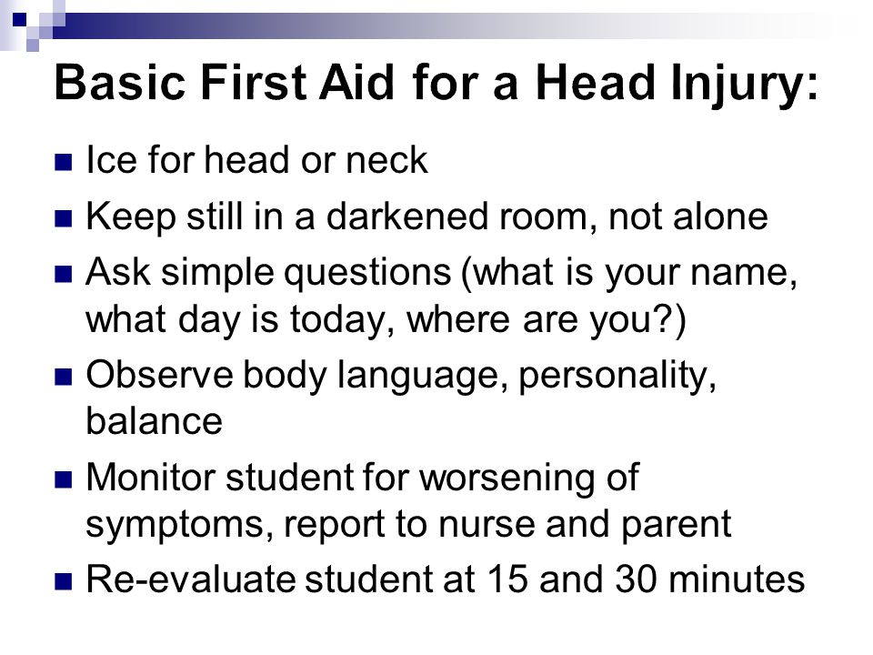 Basic First Aid for a Head Injury: