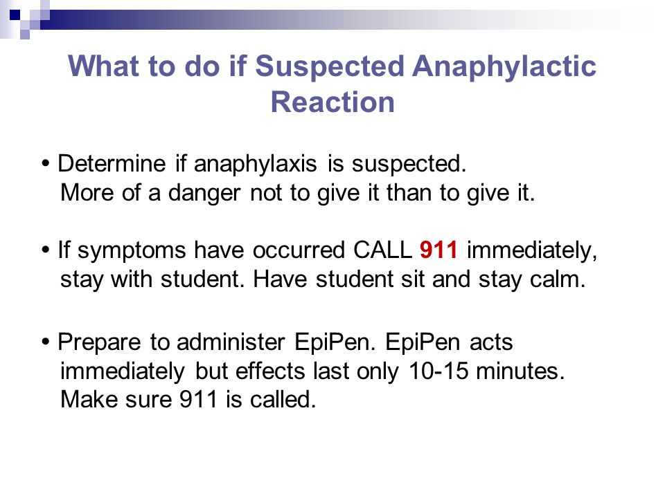 What to do if Suspected Anaphylactic Reaction