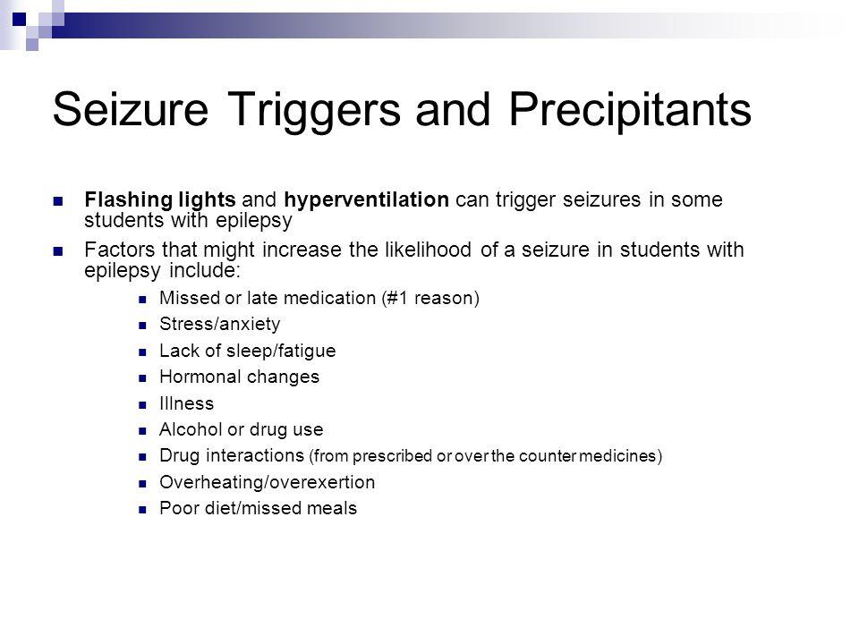 Seizure Triggers and Precipitants