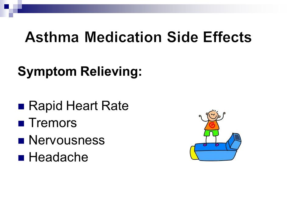 Asthma Medication Side Effects