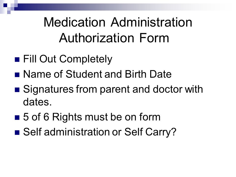 Medication Administration Authorization Form