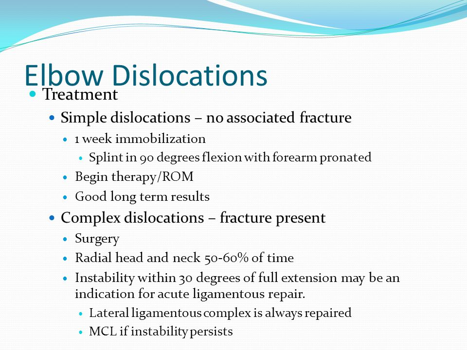 Elbow Dislocations Treatment