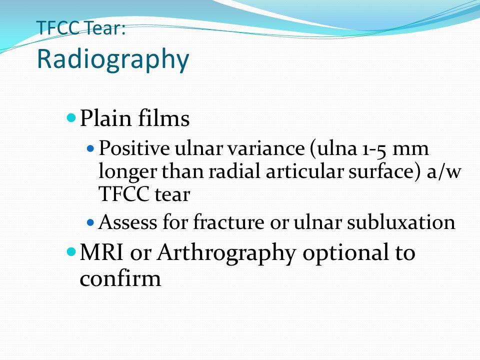 TFCC Tear: Radiography