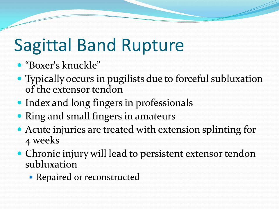 Sagittal Band Rupture Boxer s knuckle