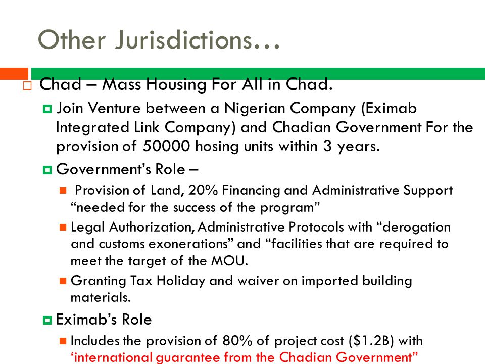 Other Jurisdictions… Chad – Mass Housing For All in Chad.
