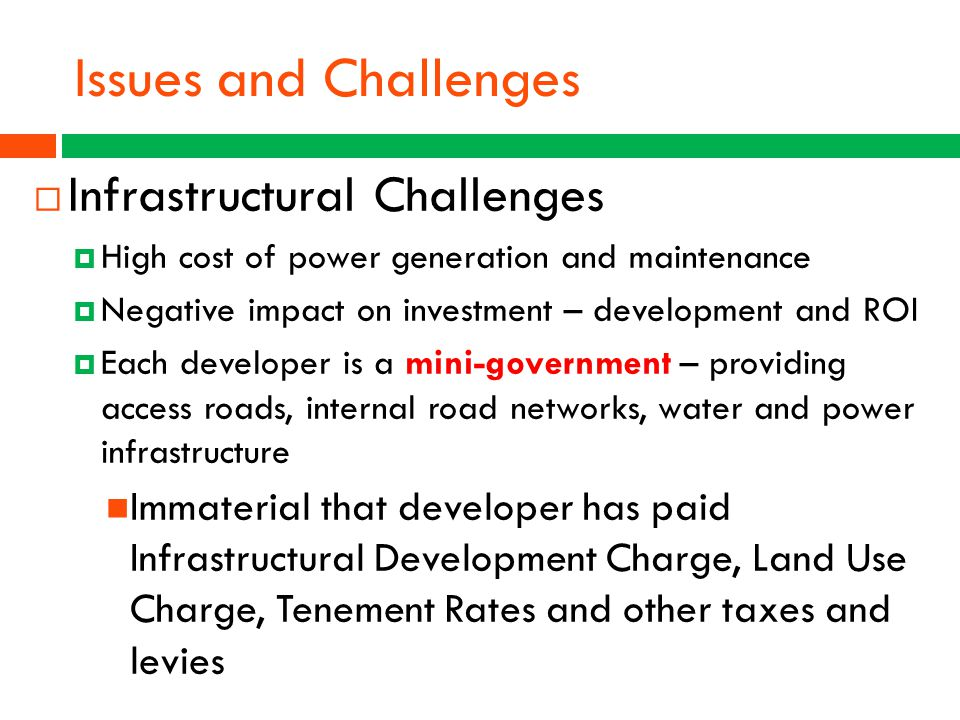 Issues and Challenges Infrastructural Challenges