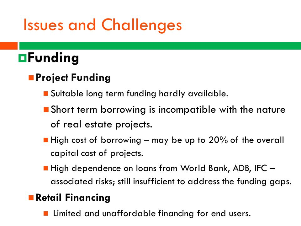 Issues and Challenges Funding Project Funding