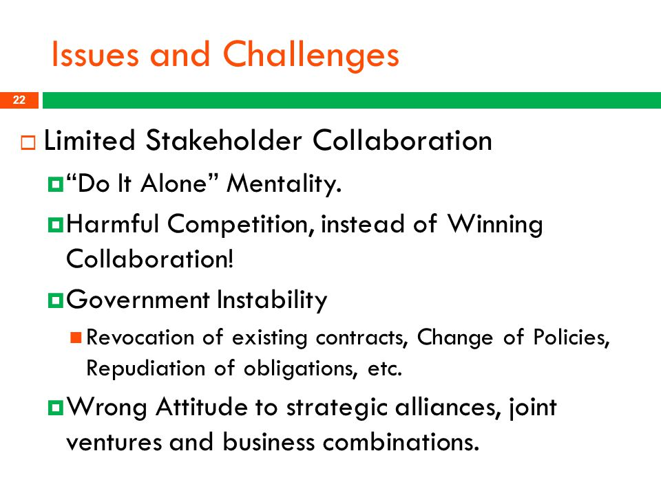 Issues and Challenges Limited Stakeholder Collaboration