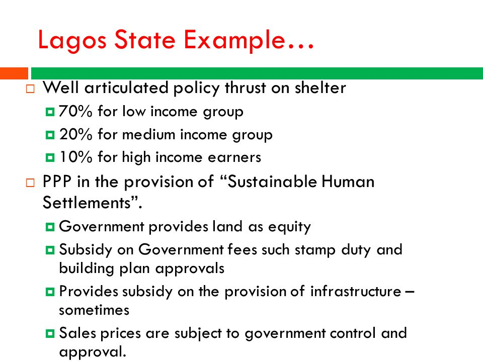 Lagos State Example… Well articulated policy thrust on shelter