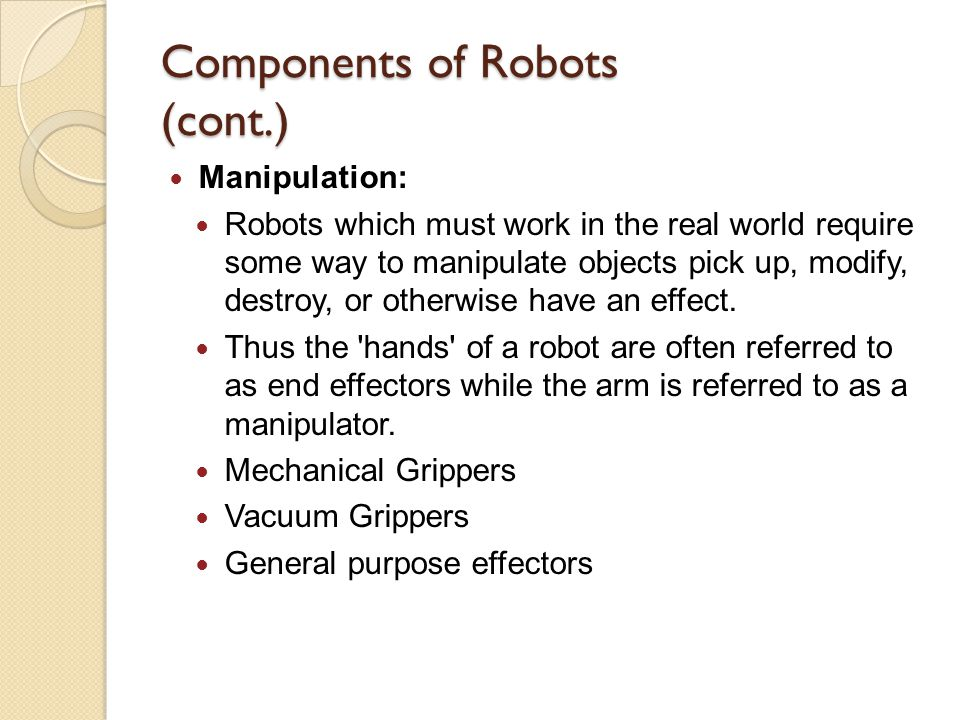 Components of Robots (cont.)