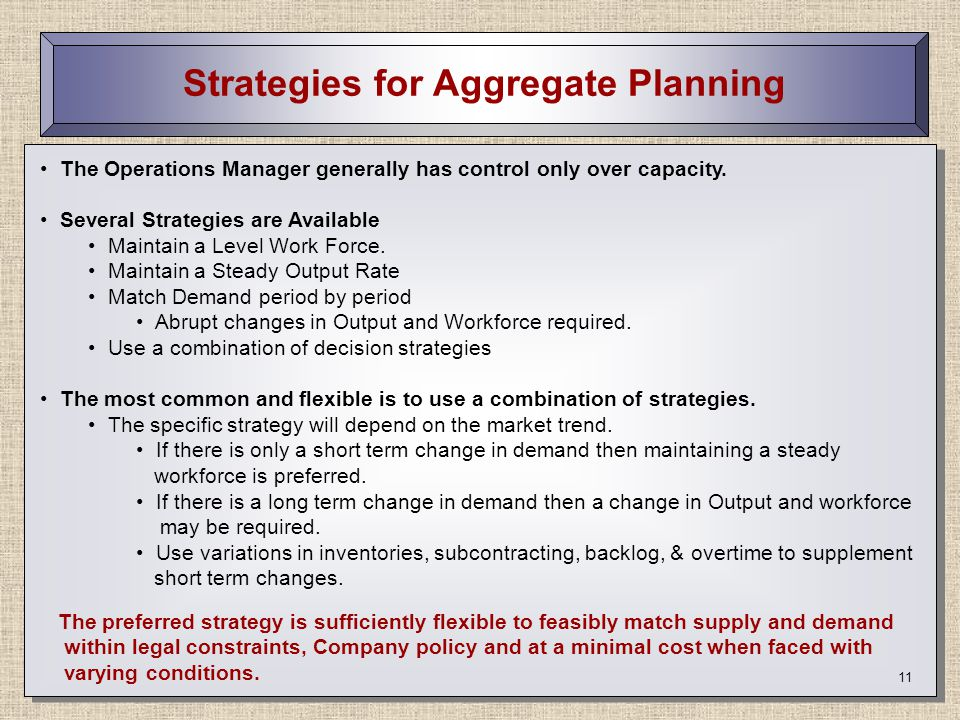 Strategies for Aggregate Planning