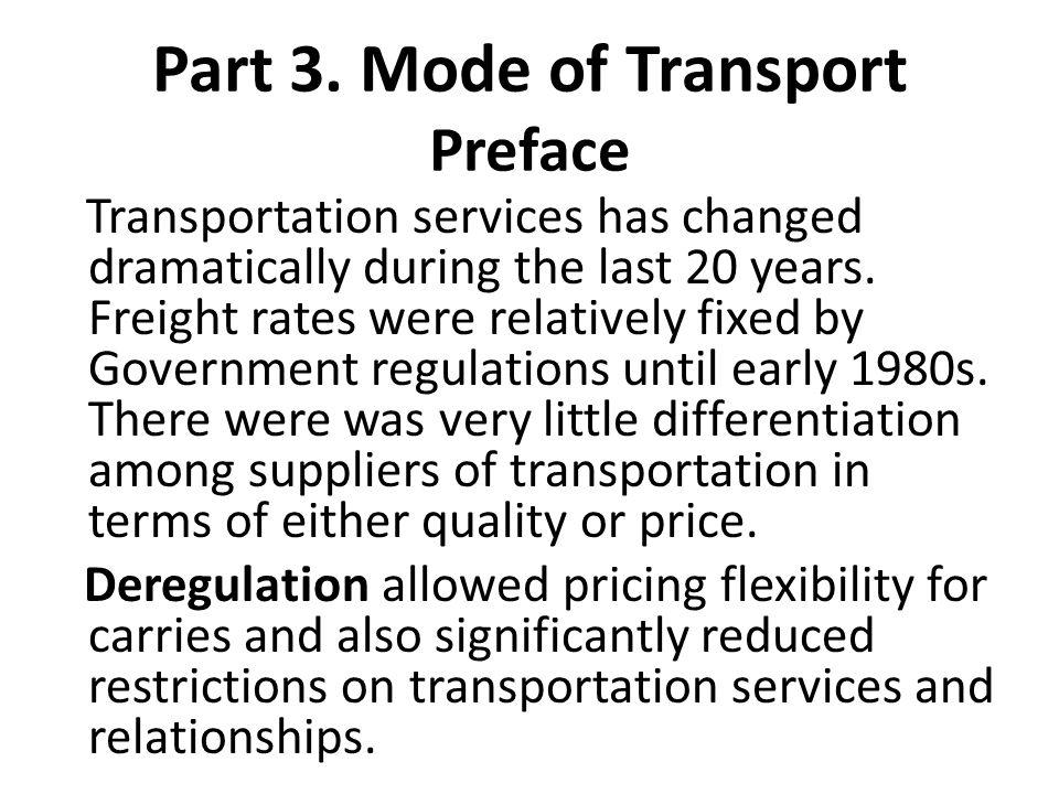 Part 3. Mode of Transport Preface