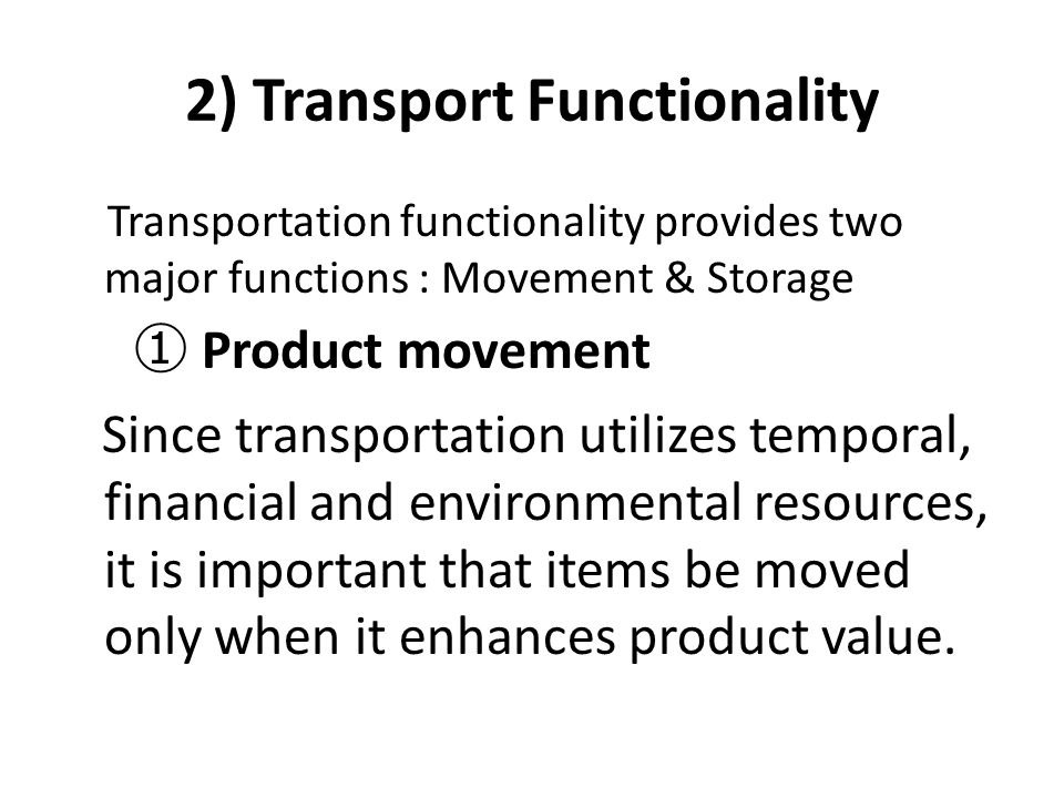 2) Transport Functionality