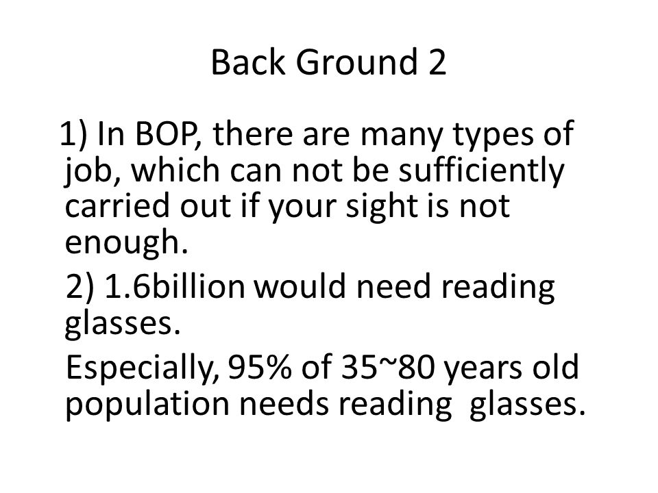 Back Ground 2 2) 1.6billion would need reading glasses.