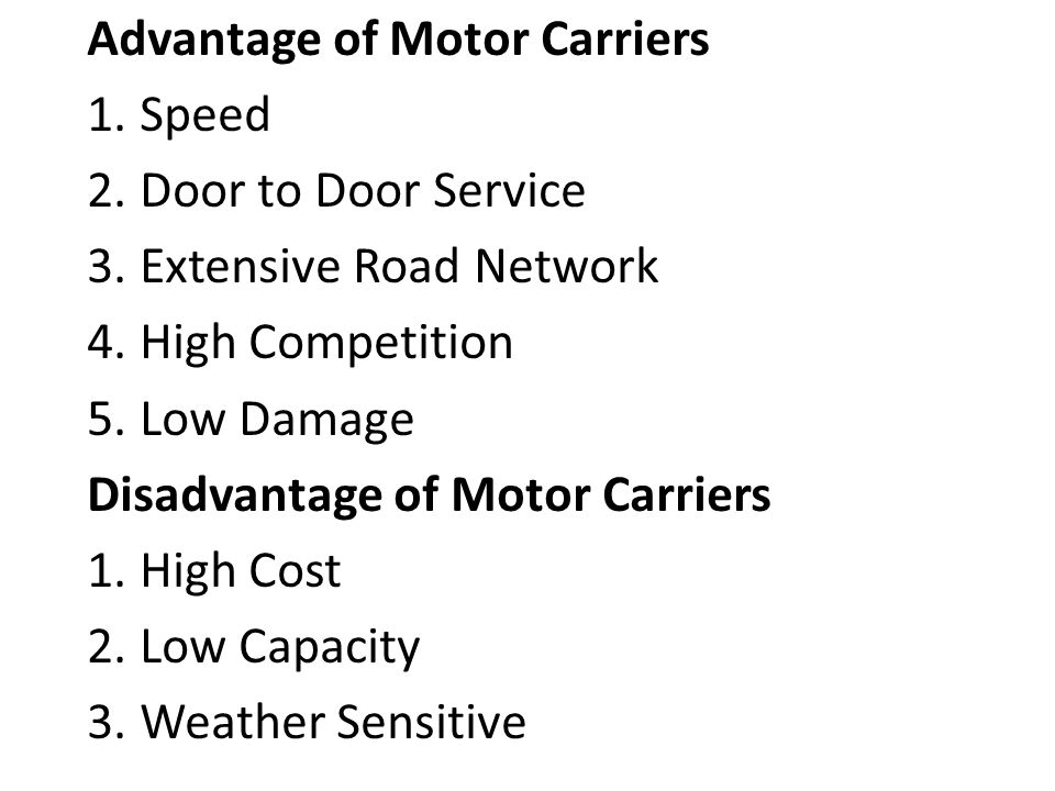 Advantage of Motor Carriers