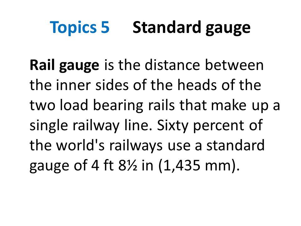 Topics 5 Standard gauge