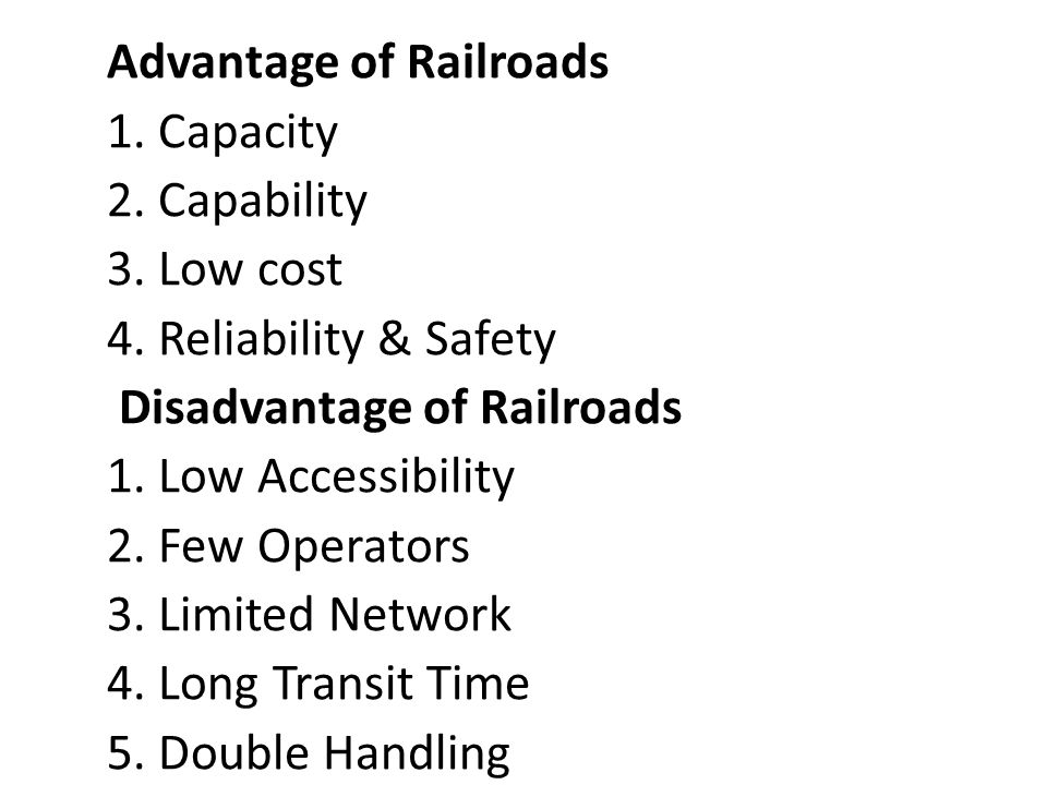 Advantage of Railroads