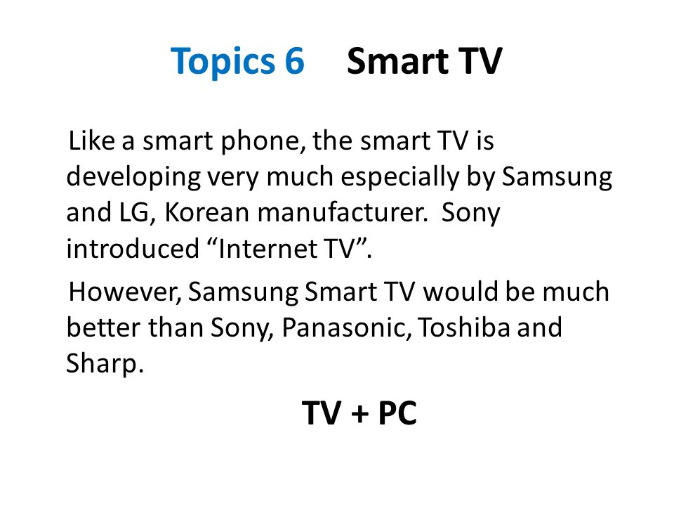 Topics 6 Smart TV
