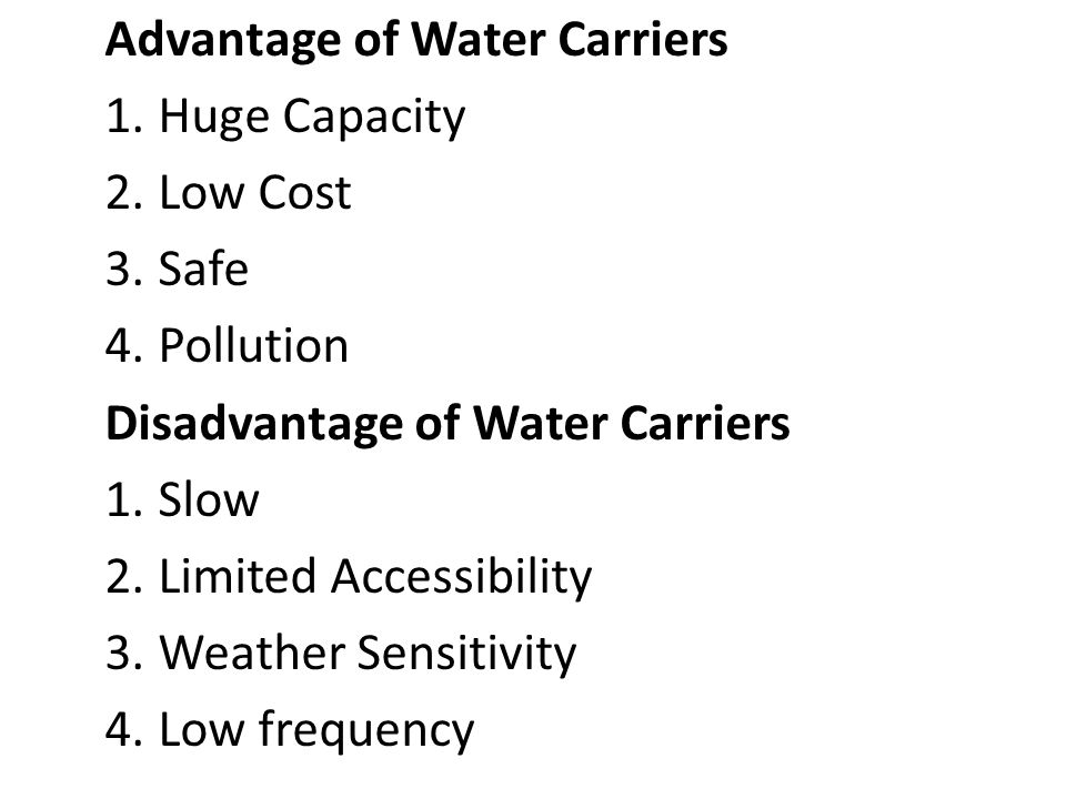 Advantage of Water Carriers
