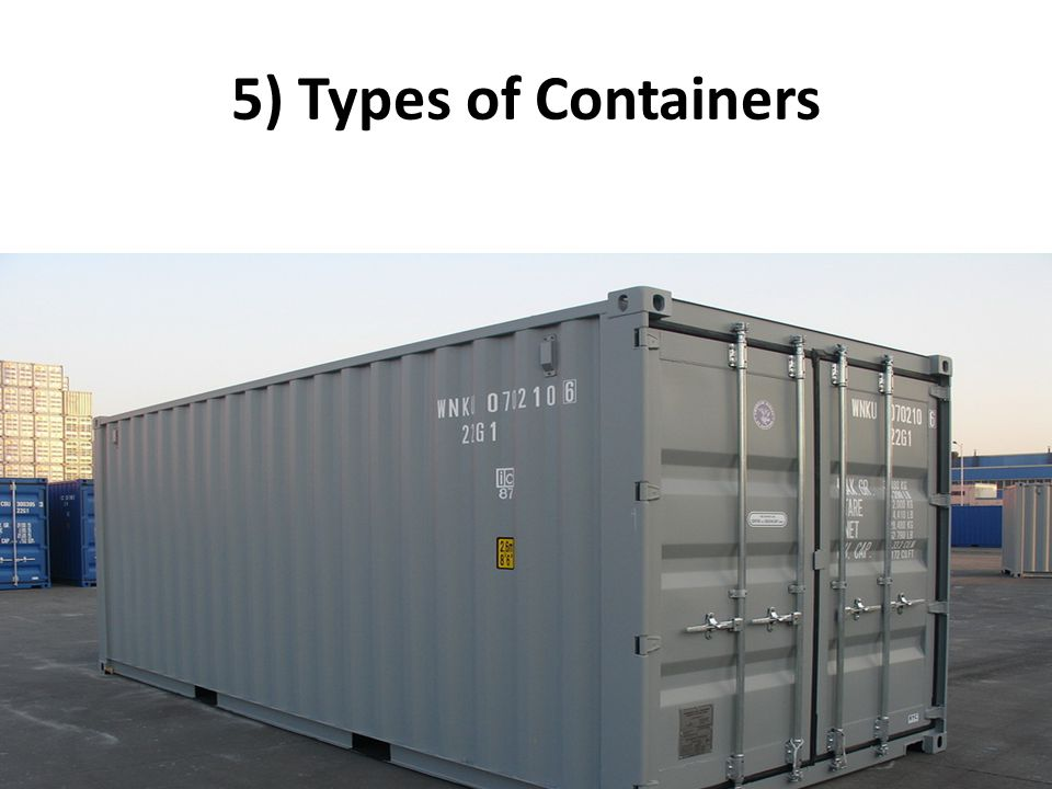 5) Types of Containers